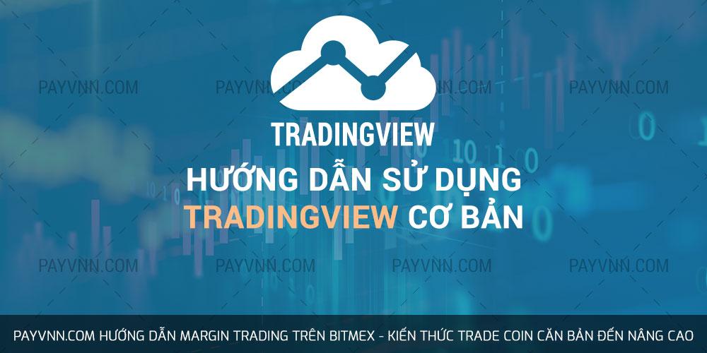 Hướng dẫn sử dụng TradingView