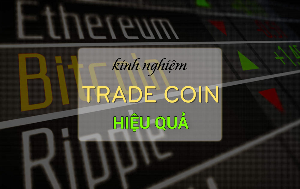 Kinh nghiệm Trade coin