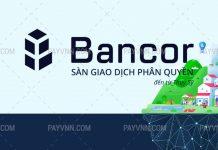 Giới Thiệu Bancor Network