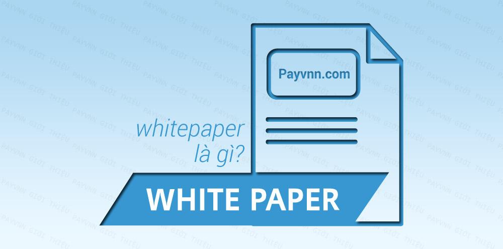Whitepaper Là Gì