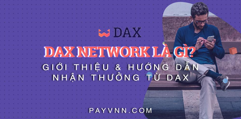 Giới Thiệu DAX Network