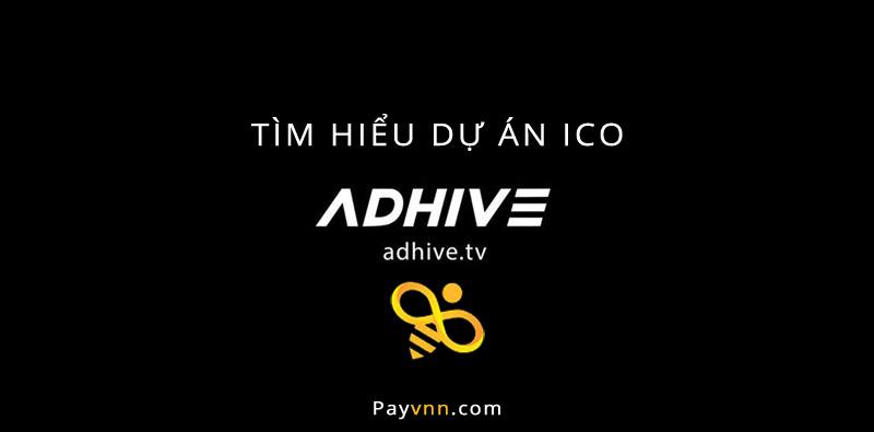 Tìm Hiểu Dự Án ICO AdHive