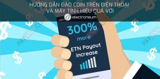 Dao Coin Tren Dien Thoai va May Tinh voi Electroneum