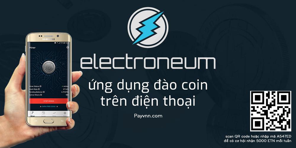 Dao coin tren dien thoai voi Electroneum