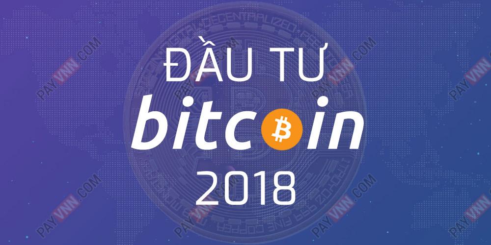 Dau tu Bitcoin 2018
