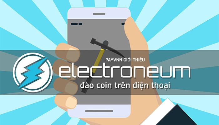 Electroneum dao coin tren dien thoai
