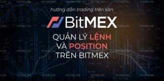 Quan ly Lenh va Position tren BitMEX