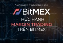 Thuc Hanh Margin Trading tren BitMEX