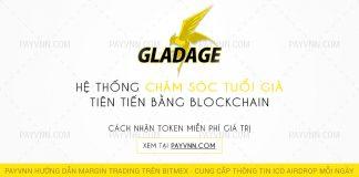 GladAge ICO Huong Dan Tham Gia Airdrop cung PayVNN