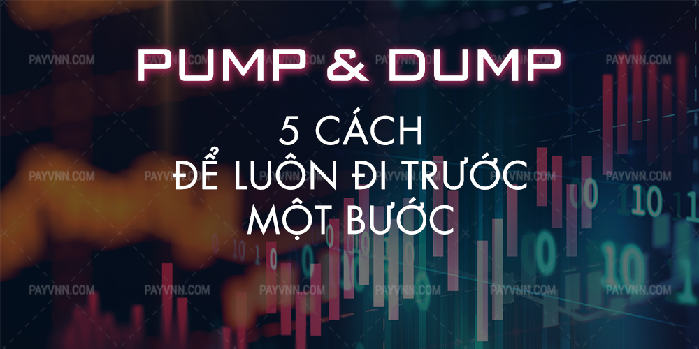 Pump and Dump la gi