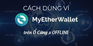 Su dung MyEtherWallet Offline
