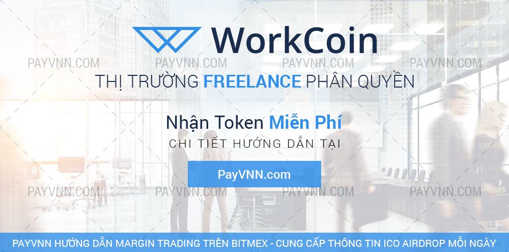 WorkCoin ICO PayVNN Huong Dan Nhan Token Mien Phi