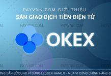 PAYVNN Giới Thiệu Sàn Giao Dịch OKEX