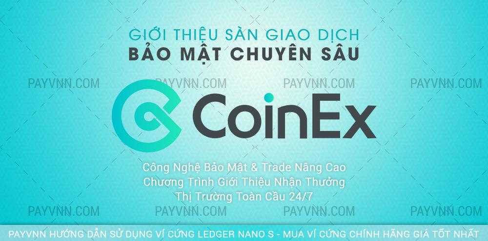 PayVNN Giới Thiệu Sàn Giao Dịch CoinEX