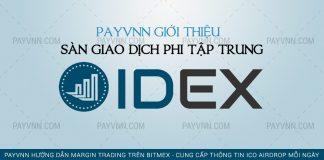 PayVNN Giới Thiệu Sàn Giao Dịch Phi Tập Trung IDEX