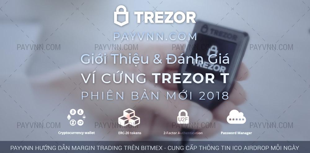 PayVNN Giới Thiệu Ví Cứng TREZOR T