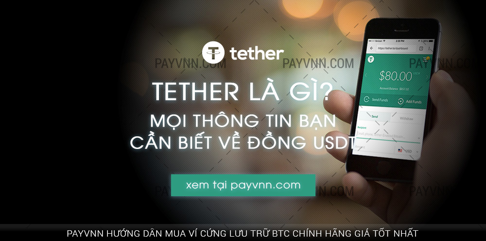 PayVNN Giới Thiệu Tether