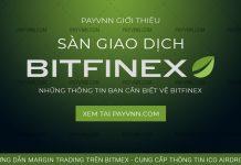 PayVNN giới thiệu sàn giao dịch Bitfinex