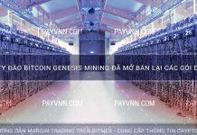 Công Ty Đào Bitcoin Genesis Mining đã Mở Bán Lại Các Gói Dịch Vụ