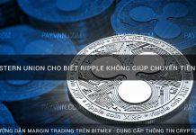 CEO Western Union cho biết Ripple Không giúp chuyển tiền rẻ hơn