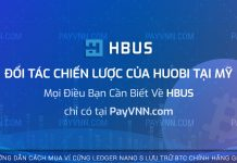 PayVNN Giới Thiệu HBUS Đối tác chiến lược của Huobi tại Mỹ
