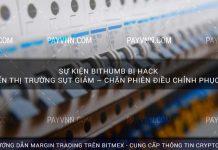 Sự Kiện Bithumb Bị Hack Khiến Thị Trường Sụt Giảm – Chặn Phiên Điều Chỉnh Phục Hồi