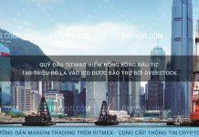 Quỹ Đầu Tư Mạo Hiểm Hồng Kông Đầu Tư 160 Triệu Đô La Vào ICO Được Bảo Trợ Bởi Overstock