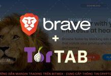 Trình Duyệt Bảo Mật Brave Hỗ Trợ Thêm Tính Năng Tor