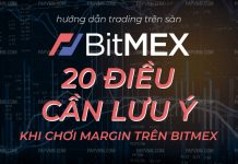 20 luu y margin bitmex