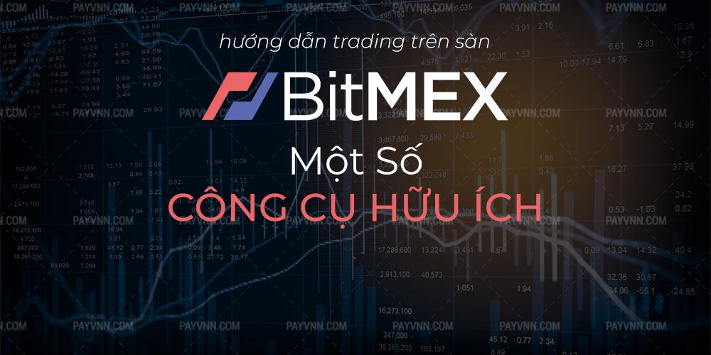 Một Số Công Cụ, Bot Hữu Ích Cho Trader BitMEX | Payvnn