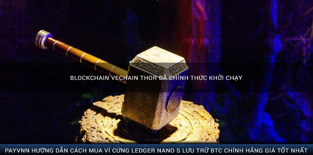 Blockchain VeChain Thor Đã Chính Thức Khởi Chạy