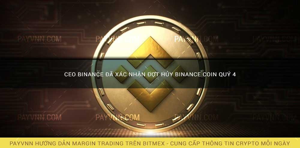 CEO Binance Đã Xác Nhận Đợt Hủy Binance Coin Quý 4
