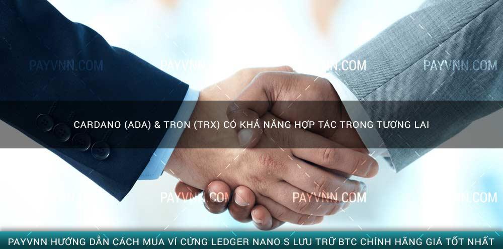 Cardano (ADA) & TRON (TRX) có khả năng hợp tác trong tương laiCardano (ADA) & TRON (TRX) có khả năng hợp tác trong tương lai