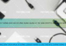 Ledger thông báo đã có ứng dụng quản lý tài sản crypto dành cho máy tính