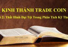Kinh Thánh Trade Coin - Bài 2: Thất Hình Đại Tội Trong Phân Tích Kỹ Thuật